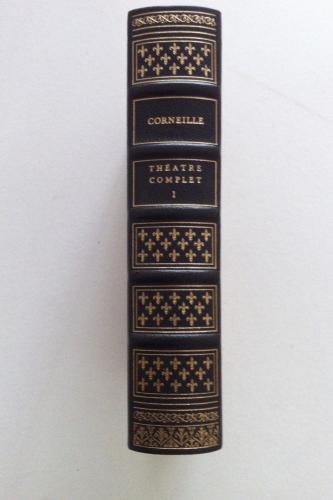 Corneille Théâtre Complet. Edition de luxe 4 volumes