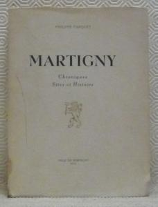 Martigny de Philippe Farquet