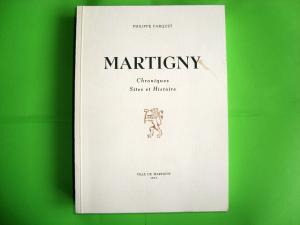 Martigny, Valais, Chroniques Sites et Histoire Farquet