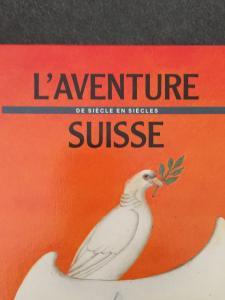 L' Aventure Suisse