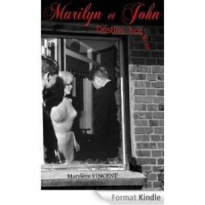 Marilyn et John. Destins brisés de Maryl