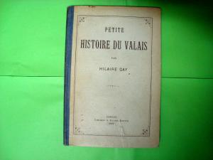 Petite Histoire du Valais, Hilaire Gay, 1910