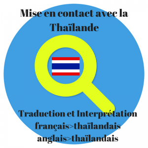 Service Traduction Thaïlandaise / Contact Thaïlande