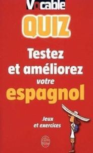 Quiz, testez et améliorez votre espagnol