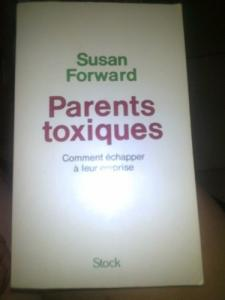 Parents toxiques- Susan Forward